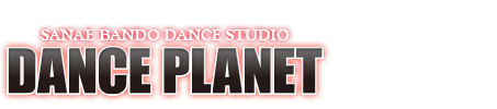 SANAE BANDO DANCE STUDIO | DANCE PLANET